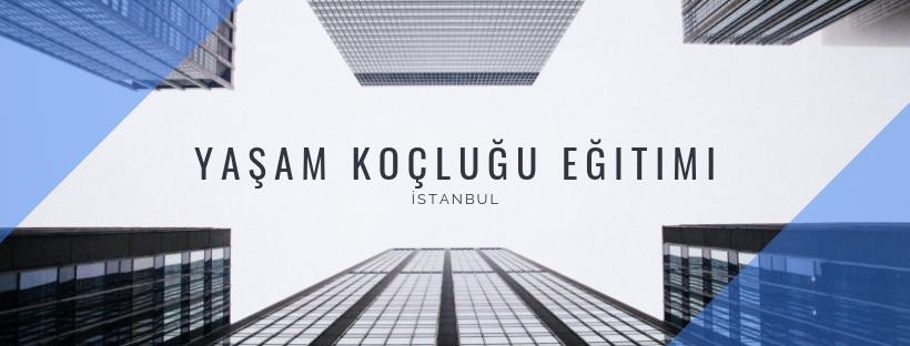 Yaşam Koçluğu Eğitimi İstanbul